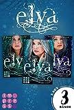 Elya: Alle Bände der romantischen Drachen-Trilogie in einer E-Box!