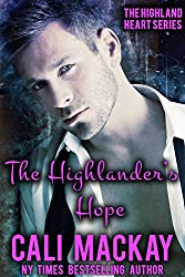 The Highlander's Hope: A Contemporary Romance (The Highland Heart Series Book 1)