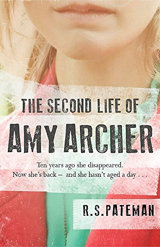 The Second Life of Amy Archer por R.S. Pateman