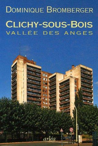 Clichy-sous-Bois : Vallée des Anges