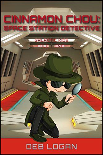 Cinnamon Chou: Space Station Detective (Galactic Kids Book 1) (English Edition)