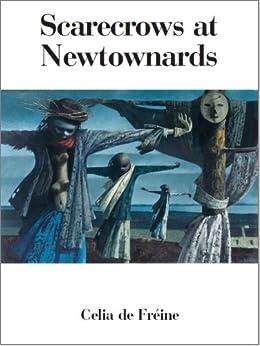 Scarecrows at Newtownards (English Edition) di [de Fréine, Celia]