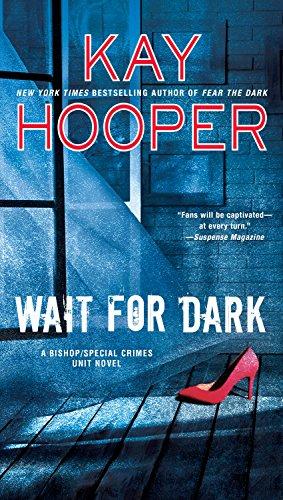 Wait for Dark (A Bishop/SCU Novel)