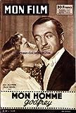MON FILM [No 599] du 12/02/1958 - MON HOMME GODFREY AVEC JUNE ALLYSON ET DAVID NIVEN...