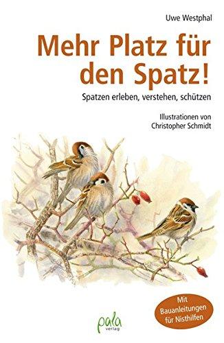 Buchseite und Rezensionen zu 'Mehr Platz für den Spatz' von Uwe Westphal
