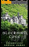 Blackbird Cove (Blackbird Cove Series Book 1)