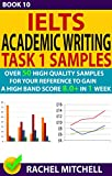 Ielts Academic Writing Task 1 Samples : Over 50 High Quality Samples for Your Reference to Gain a High Band Score 8.0+ In 1 Week (Book 10)