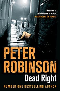 Dead Right (Inspector Banks Book 9) by [Robinson, Peter]