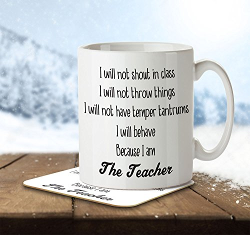 i-will-not-shout-in-class-because-i-am-the-teacher-mug-and-coaster-by-inky-penguin