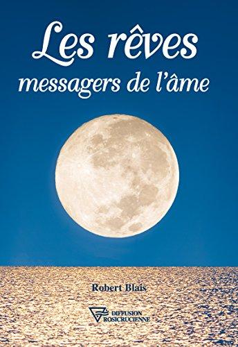 Les rêves messagers de l'âme