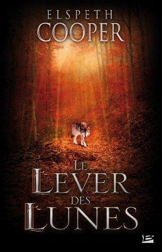 La Chasse sauvage T02 Le Lever des Lunes (édition reliée)