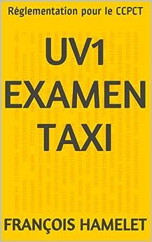 UV1 Examen Taxi: Réglementation pour le CCPCT par [Hamelet, François]