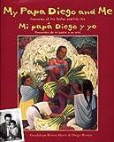 Image de My Papa Diego and Me: Mi Papa Diego y Yo