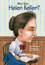 Who Was Helen Keller? (Turtleback School & Library Binding Edition) by Gare Thompson (2003-09-01)