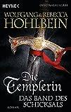 Die Templerin – Das Band des Schicksals: Roman (Templerin-Serie, Band 6) bei Amazon kaufen