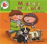 Telecharger Livres Ma grande soeur Audrey La paralysie cerebrale (PDF,EPUB,MOBI) gratuits en Francaise