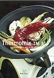 Thermomix TM 31 Imprescindible para su cocina