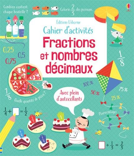 Cahier d'activités - Fractions et nombres décimaux par Rosie Hore