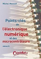 Points-clés de l'électronique numérique et des microcontrôleurs : CD-ROM