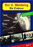 Der 2. Weltkrieg - Die Ostfront, Teil 1