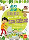 23 ideas para ser un eco-héroe par Thomas