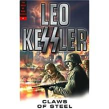 Claws of Steel (Volume 4 Dogs of War Series) by Leo Kessler (2004-10-01)