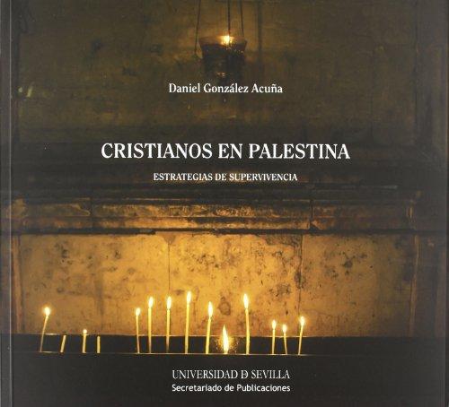 Cristianos en Palestina : estrategias de supervivencia