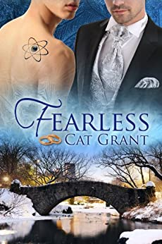 Fearless (Irresistible Attraction Book 3) (English Edition) par [Grant, Cat]