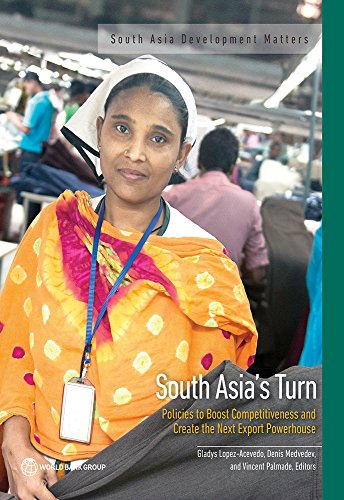 south-asias-turn-policies-to-boost-competitiveness-and-create-the-next-export-powerhouse-south-asia-