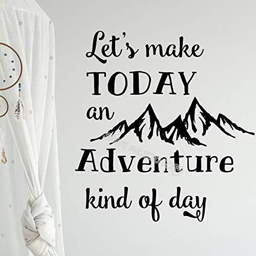 Lassen Sie uns heute ein Abenteuer König des Tages Zitat Wandtattoo Berg Dekor Wohnzimmer Aufkleber Kinderzimmer Schlafzimmer Kunst Poster 42X42CM