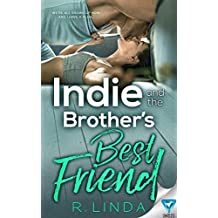 Indie and the Brother's Best Friend (Scandalous Series Book 2) (English Edition)