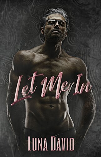 Let Me In (The Boys Club Book 1)