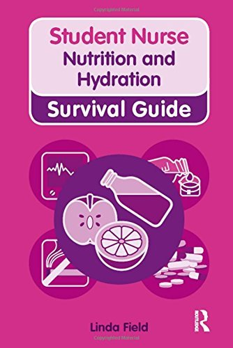 Nutrition and Hydration (Nursing and Health Survival Guides) by Linda Field (2010-01-15)