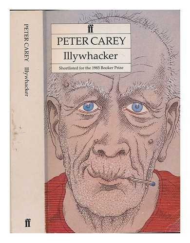 Illywhacker / Peter Carey