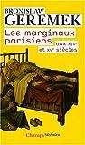 Les marginaux parisiens aux XIVe et XVe siècles