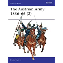 The Austrian Army 1836-66 (2): Cavalry: Cavalry v. 2 (Men-at-Arms)