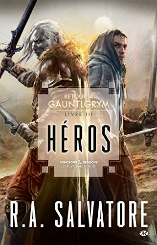 Hros: Retour  Gauntlgrym, T3