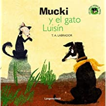 Mucki y el gato Luisín (Los libros verdes de Mucki)