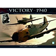Victory-1940: The Battle of Britain as Never Seen Before