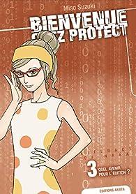Bienvenue chez Protect, tome 3 : Quel avenir pour l'édition ? par Miso Suzuki