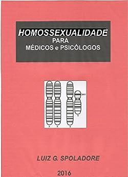 Homossexualidade: Para Médicos E Psicólogos por Janete  Neves Ribeiro epub