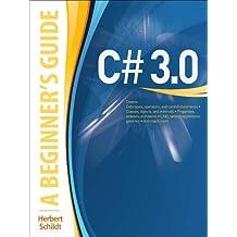 C# 3.0: A Beginner's Guide