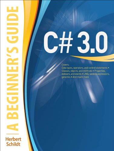 C# 3.0: A Beginner's Guide (English Edition)