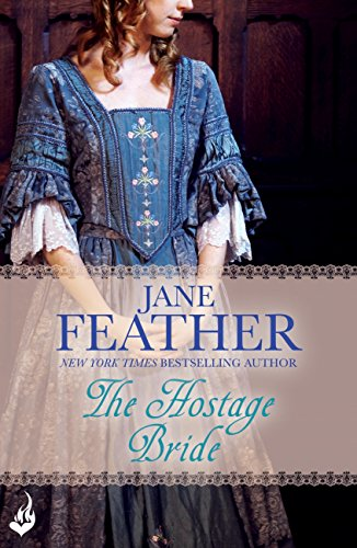 The Hostage Bride: Bride Book 1 por Jane Feather