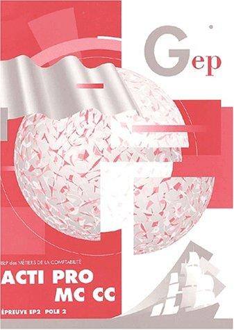 Acti Pro MC CC BEP comptabilité : Enoncé