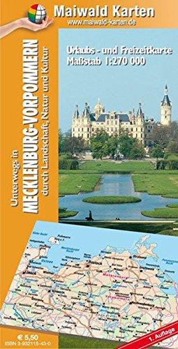 Mecklenburg-Vorpommern = Länderkarte MV - Unterwegs in Mecklenburg-Vorpommern - durch Landschaft, Natur und Kultur: 1:270.000 - Länderkarte von ganz ... - Maßstab 1:270.000 - Freizeitkarte)