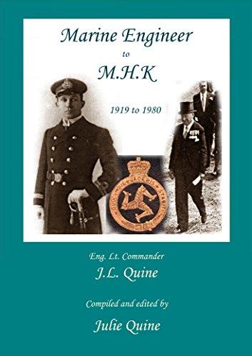 Marine Engineer To MHK 1919 to 1980 (Odyssey Book 2) eBook