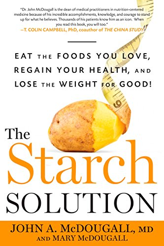 The Starch Solution por Mary A. McDougall