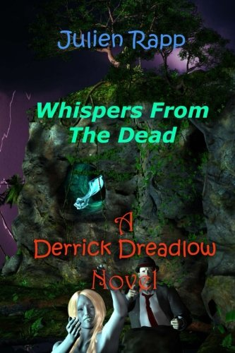 Derrick Dreadlow: Whispers From The Dead: Volume 8
