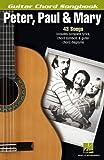 Peter, Paul & Mary Guitar Chord Songbook (Guitar Chord Songbooks)